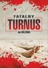Fatalny turnus Melerski Jan