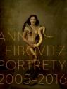 Annie Leibovitz Portrety 2005-2016 Leibovitz Annie