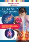 Encyklopedia zdrowia Kręgosłup i bóle stawów