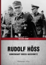 Rudolf Hoss Komendant obozu Auschwitz Koop Volker