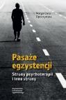Pasaże egzystencji Strony psychoterapii i inne strony Opoczyńska Małgorzata