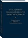 Regulacje prawa finansów publicznych i prawa podatkowego Podsumowanie