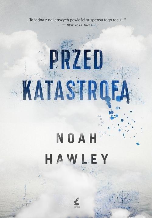 Przed katastrofą Hawley Noah