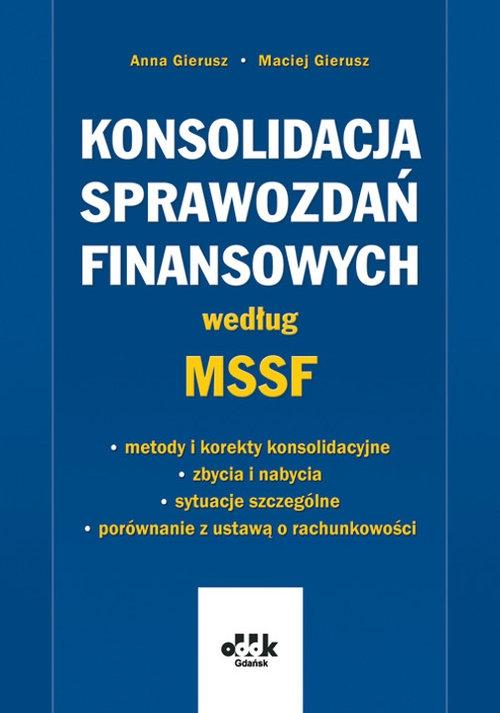 Konsolidacja sprawozdań finansowych według MSSF - metody i korekty konsolidacyjne - zbycia i nabycia Gierusz Anna, Gierusz Maciej