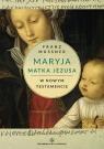 Maryja Matka Jezusa w Nowym Testamencie