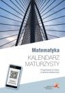 Matematyka z plusem Kalendarz maturzysty Przygotowanie do matury w zakresie Dobrowolska Małgorzata, Karpiński Marcin, Lech Jacek