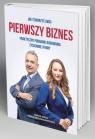 Jak stworzyć swój pierwszy biznes? Patrycja Mstowska-Borysiewicz, Mariusz Mszyca