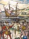 Poznać przeszłość. Europa i świat. Podręcznik do historii i społeczeństwa dla szkół ponadgimnazjalnych - Szkoły ponadgimnazjalne