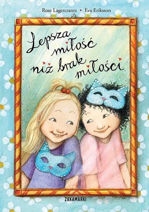 Lepsza miłość niż brak miłości Lagercrantz Rose