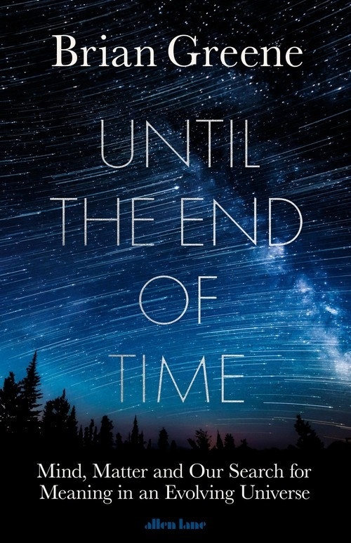 Until the End of Time Greene Brian