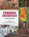 Forensic Archaeology Rob Janaway, Nicholas Marquez-Grant, Mike Groen