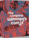 The Complete Wimmen's Comix Trina Robbins