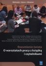 Rozumienie świata O warsztatach pracy z książką