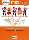 Zaśpiewajmy razem Śpiewnik z symbolami PSC Szczypta-Cieślak Karina, Kosińska Katarzyna