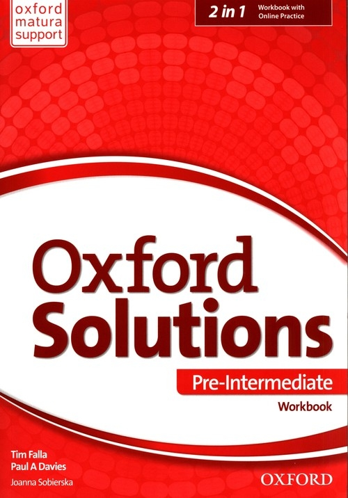 Oxford Solutions Pre Intermediate Workbook + Online Practice Falla Tim, Davies Paul A., Sobierska Joanna