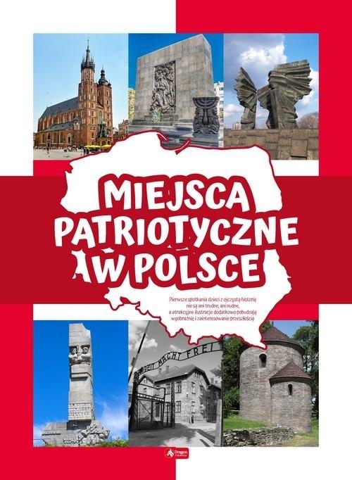 Miejsca patriotyczne w Polsce Ogrocka Angelika