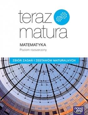 Teraz matura 2018 Matematyka zakres rozszerzony zbiór zadań NESzkoła Babiański Wojciech, Chańko Lech, Czarnowska Joanna