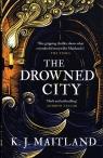 The Drowned City Maitland K.J.
