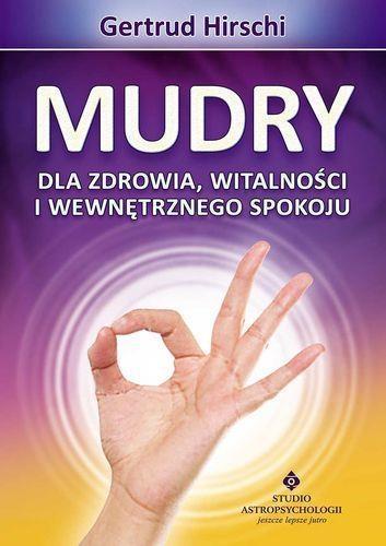 Mudry dla zdrowia witalności i wewnętrznego spokoju Hirschi Getrud