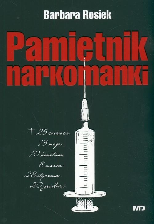 Pamiętnik narkomanki Rosiek Barbara