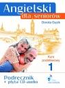 Angielski dla seniorów Kurs podstawowy 1 Podręcznik + CD