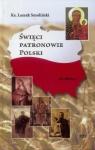 Święci Patronowie Polski. Modlitwy Ks. Leszek Smoliński