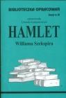 Biblioteczka Opracowań Hamlet Williama Szekspira