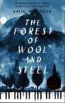 The Forest of Wool and Steel Miyashita Natsu