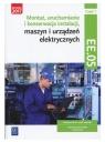 Montaż, uruchamianie i konserwacja instalacji, maszyn i urządzeń Bielawski Artur, Kuźma Wacław