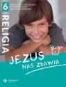 Religia. Jezus nas zbawia. Część 2. Podręcznik z ćwiczeniami dla szóstej s. Beata Zawiślak, ks. dr Marcin Wojtasik
