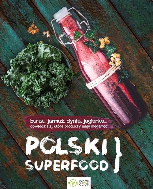 Polski superfood praca zbiorowa