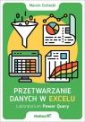 Przetwarzanie danych w Excelu Laboratorium Power Query Cichocki Marcin