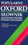 Oxford. Popularny słownik angielsko-polski, polsko-angielski