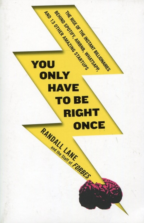 You Only Have to be Right Once Lane Randall