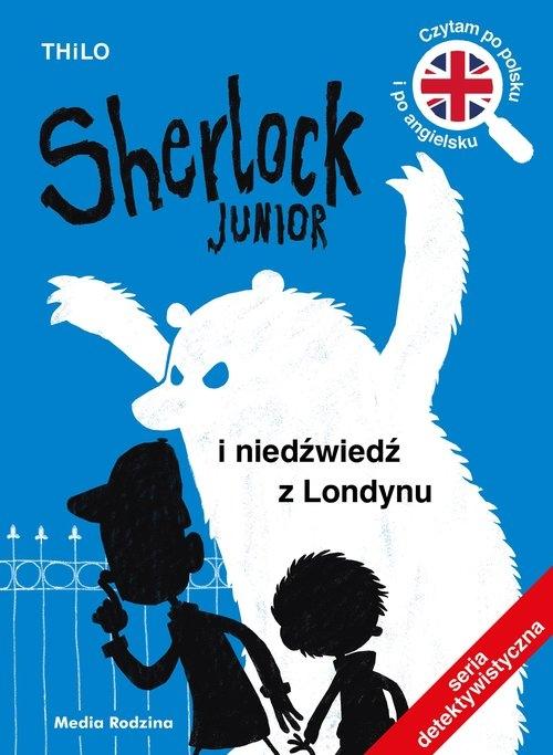 Sherlock Junior i niedźwiedź z Londynu Thilo Thilo