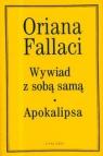 Wywiad z sobą samą, Apokalipsa Fallaci Oriana
