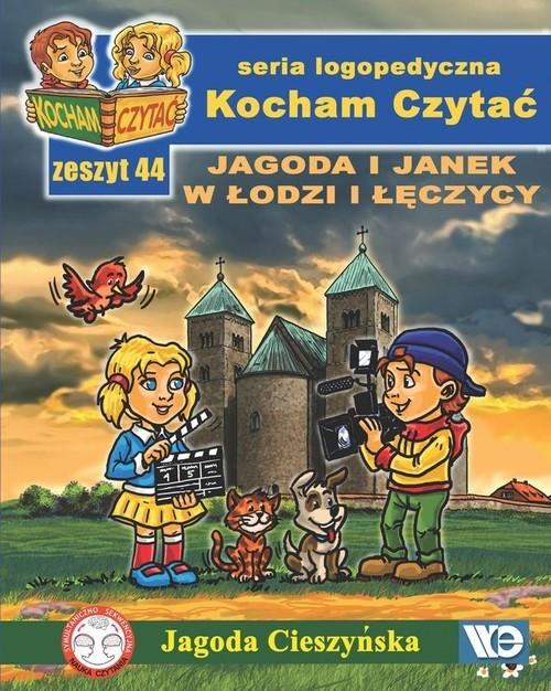 Kocham Czytać Zeszyt 44 Jagoda i Janek w Łodzi i Łęczycy Cieszyńska Jagoda