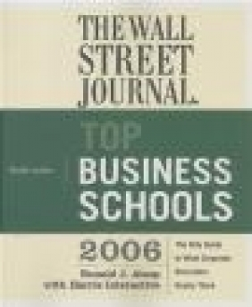 Wall Street Journal Guide to the Top Business Schools