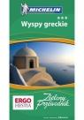 Wyspy greckie Zielony przewodnik Michelin
