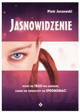 Jasnowidzenie Piotr Jaczewski