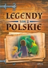Legendy polskie Tom 2