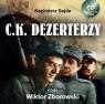 C.K. Dezerterzy  (Audiobook) czyta Wiktor Zborowski Sejda Kazimierz