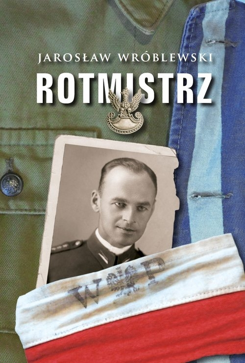 Rotmistrz Wróblewski Jarosław