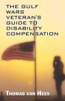 The Gulf Wars Veteran's Guide to Disability Compensation