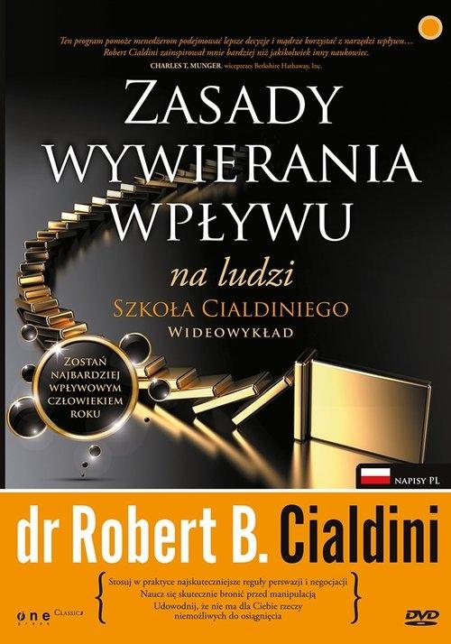 Zasady wywierania wpływu na ludzi Robert B. Cialdini, Ph.D.