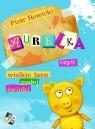 Aurelka, czyli wielkie hece małej świnki