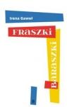 Fraszki-baraszki Gaweł Irena
