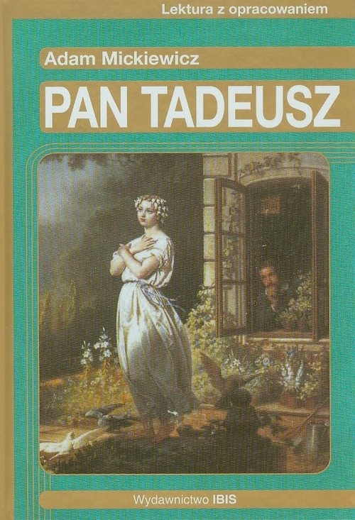 Pan Tadeusz Lektura z opracowaniem Nosowska Dorota