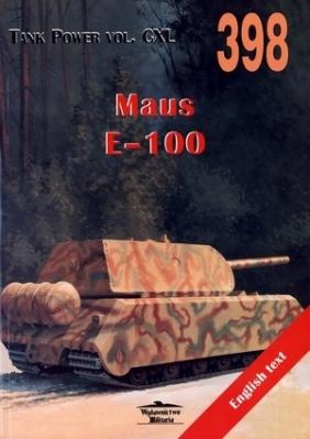 Maus E-100. Tank Power vol. CXL 398