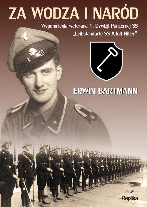 Za wodza i naród Bartmann Erwin